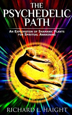 Entheogens & Visionary Substances( Body, Mind & Spirit