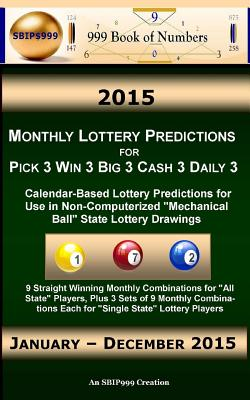 2016 Monthly Lottery Predictions for Pick 3 Win 3 Big 3 Cash
