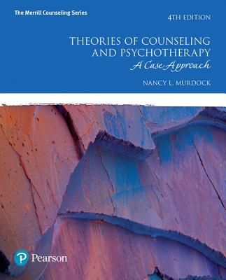 15 OFF Theories Of Counseling And Psychotherapy A Case Approach With Mylab Pearson Etext Access Card Package