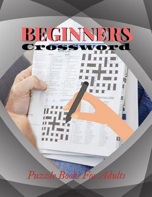 Beginners Crossword Puzzle Books For Adults: Luck Easy