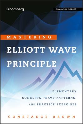 Mastering elliott wave principle constance brown