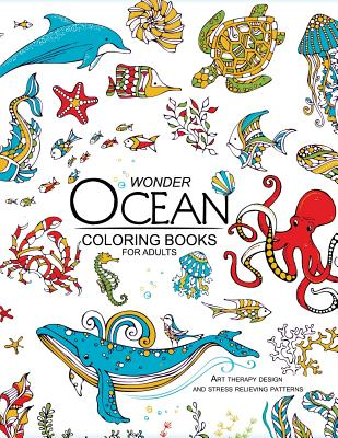 Wonder Ocean Coloring Books for Adults: Adult Coloring Book ...