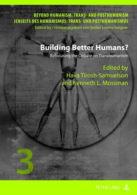 Sartre and Posthumanist Humanism (Beyond Humanism: Trans- and Posthumanism, Volume 4)