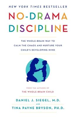 The Whole-Brain Child Workbook by Daniel J Siegel 9781936128747