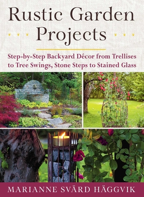 Rustic Garden Projects Step By
