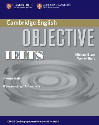 Objective ielts intermediate workbook with answers by black michael objective ielts intermediate workbook with answers by black michaelsharp wendy opentrolley bookstore singapore fandeluxe