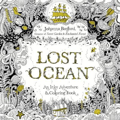 9 OFF Lost Ocean An Inky Adventure And Coloring Book For Adults By Basford Johanna