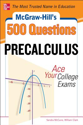 15 OFF McGraw Hills 500 College Precalculus Questions Ace Your Exams