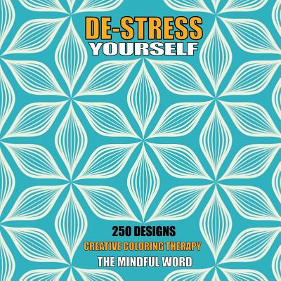 15 OFF De Stress Yourself 250 Designs To Color Creative Coloring Therapy Book